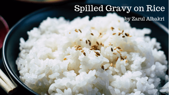 [image of bowl of rice] Spilled Gravy on Rice by Zarul Albakri