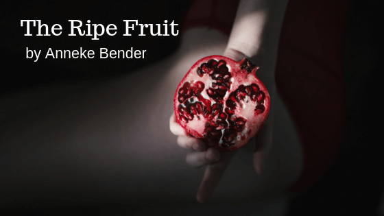 The Ripe Fruit by Anneke Bender